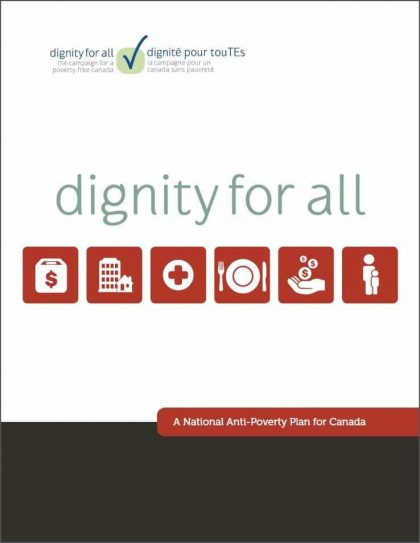 Dignity for All National Anti-Poverty Plan for Canada